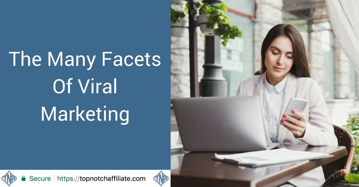 The Many Facets Of Viral Marketing