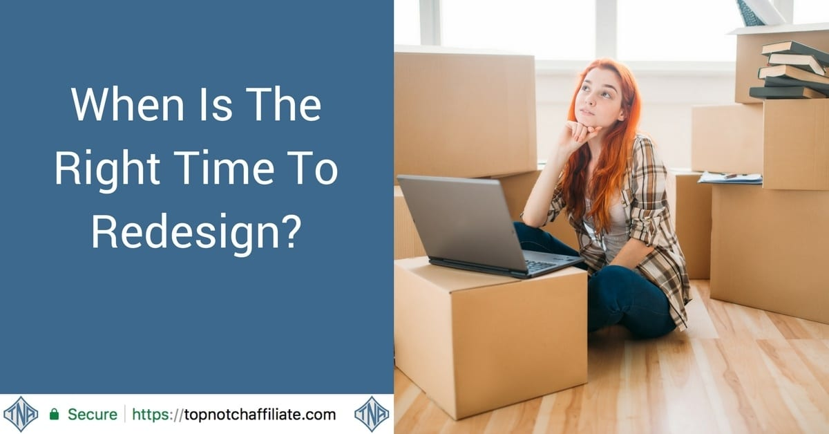 When Is The Right Time To Redesign?